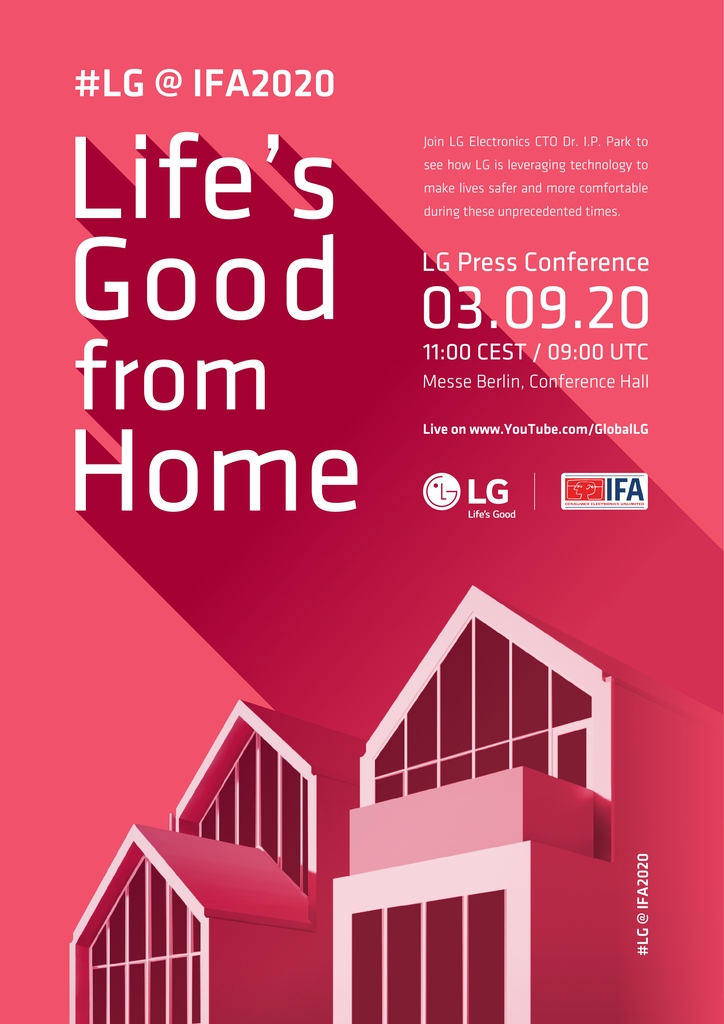 This image provided by LG Electronics Inc. on Aug. 20, 2020, shows the poster for the company's press conference at IFA 2020 in Berlin, Germany. (PHOTO NOT FOR SALE) (Yonhap)
