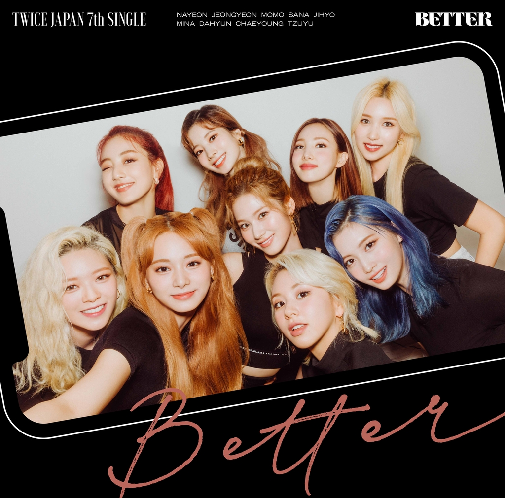"This image provided by JYP Entertainment shows the album art for K-pop group TWICE's upcoming Japanese single album ""Better."" (PHOTO NOT FOR SALE)"