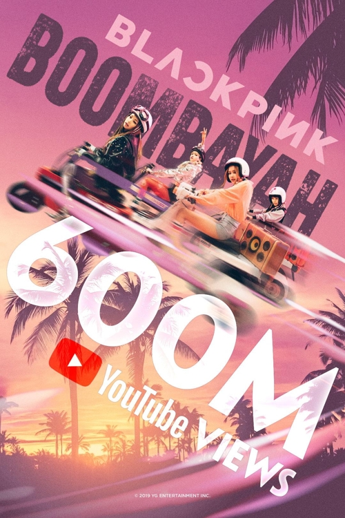 El vídeo musical 'Boombayah' de BLACKPINK supera los 600 millones de visualizaciones en YouTube