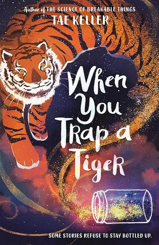 «When You Trap a Tiger»